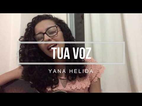 YANA HELIDA | Tua voz (Autoral)