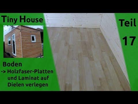 Tiny House selber bauen – Laminat verlegen – Teil 17