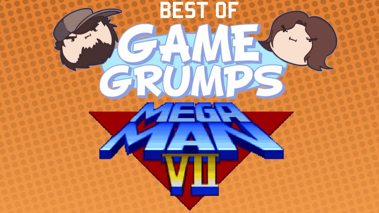 Best of Game Grumps - Mega Man 7