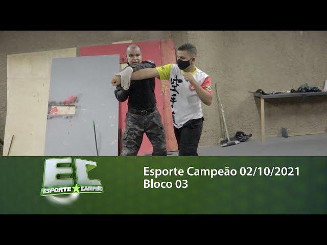 Esporte Campeão 02/10/2021 - Bloco 03