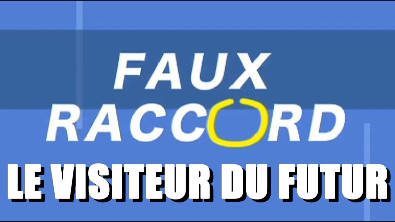 faux raccord le visiteur du futur youtube. Black Bedroom Furniture Sets. Home Design Ideas