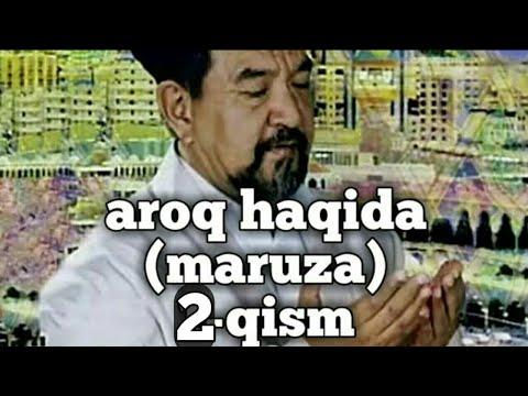 FOZIL QORI AROQ HAQIDA 2-qism FOYDALI MARUZA
