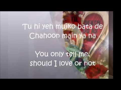 Chahun mein ya na with english subtitle
