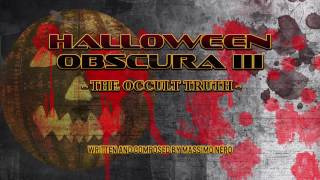 Halloween Obscura III Dark Horror Electronic Music . Sinister and Creepy Ambient Dark Music Nero
