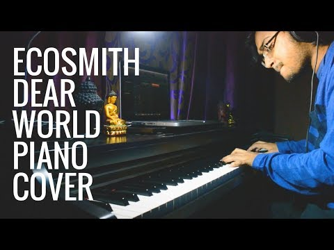 Echosmith - Dear World (Piano Cover By...