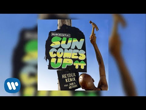Rudimental - Sun Comes Up feat. James Arthur (Heyder Remix) (Official Lyric Video)
