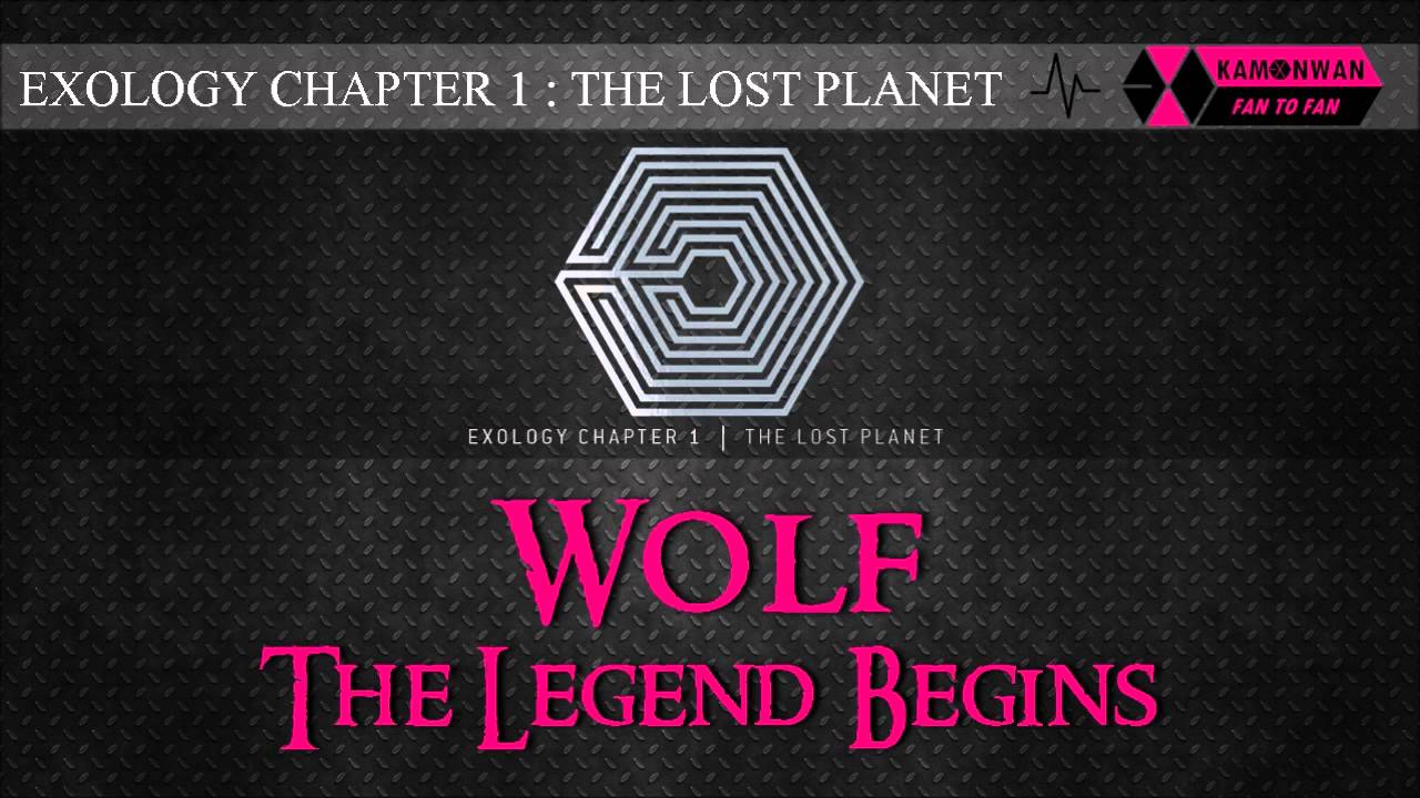 EXO – Wolf The Legend Begins
