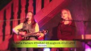 Rūta Pastare - Uncover (COVER) @PAKAC LIVE 2013