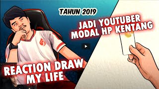 JADI YOUTUBER MODAL HP KENTANG?!! REACTION DRAW MY LIFE