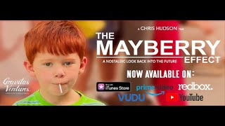 The Mayberry Effect - Official Trailer