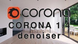 Corona Render 1.4 Novedades Denoiser