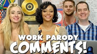Comments! - Work Parody!