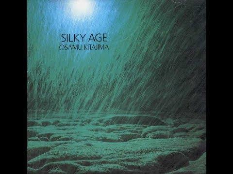 Osamu Kitajima - Silky Age (1988) 喜多嶋修 シルク年齢