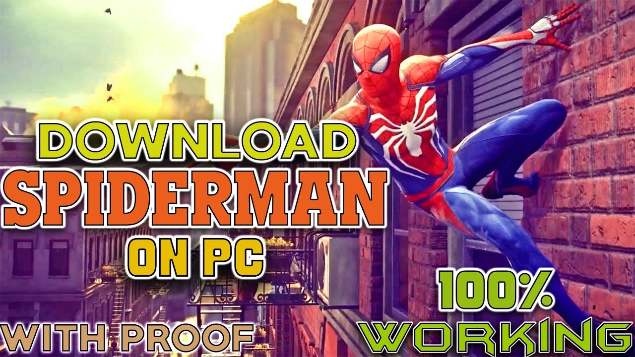 How to:Download and Play Spider-Man(PS4)on PC!-100% Working