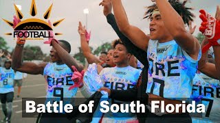 WHO IS THE BEST  Battle of South Florida  Football hotbed