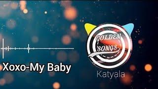 xoxo - My baby  مترجمة للعربية Resimi