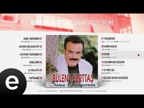 Gitme (Bülent Serttaş) Official Audio #gitme #bülentserttaş
