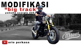 modifikasi big tracker - yamaha scorpio 2011
