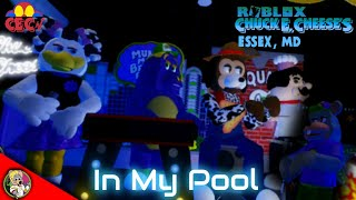 Roblox Chuck E. Cheese's Essex, MD - In My Pool