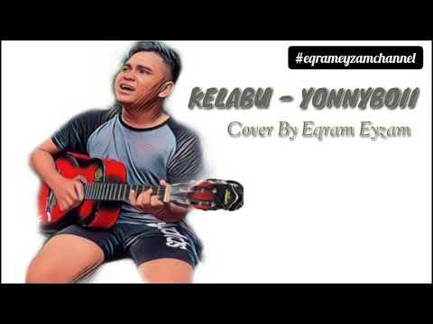KELABU - YONNYBOII (cover By Eqram Eyzam)