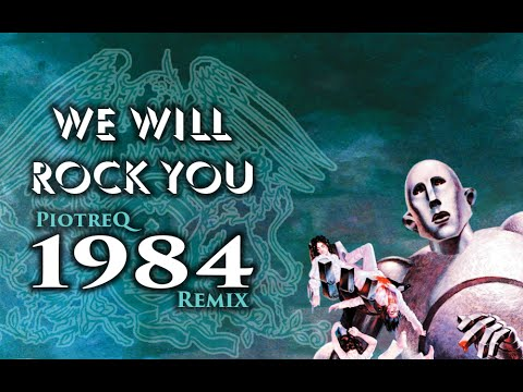 Queen - We Will Rock You (PiotreQ 1984 Remix)