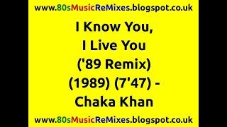 I Know You, I Live You ('89 Remix) - Chaka Khan | 80s Dance Music | 80s Club Mixes | 80s Club Music
