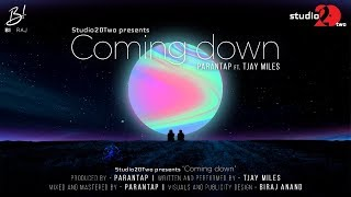 COMING DOWN - Parantap ft. Tjay Miles (Lyric video) | Studio20Two