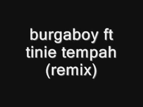 Download burgaboy ft tinie tempah (remix)