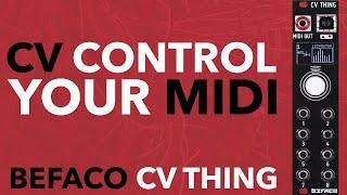 Befaco CV Thing // control MIDI gear with Eurorack CVs