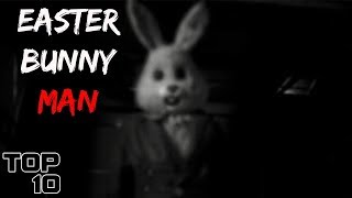 Top 10 Scary Easter Stories