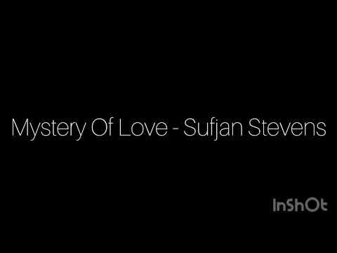 Mystery of Love - Sufjan Stevens (Traduzione)