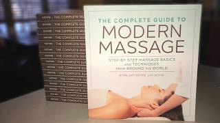 The Complete Guide to Modern Massage by Ryan Hoyme, LMT, BCTMB