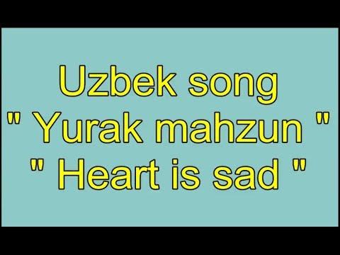 Uzbek song Yurak mahzun with lyrics