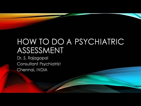 Psychiatry Lecture: How to do a Psychiatric Assessment