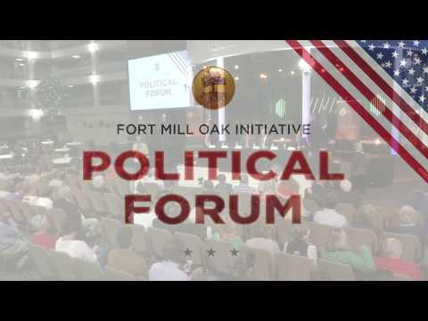 Political Forum 2017   Fort Mill OAK INITIATIVE
