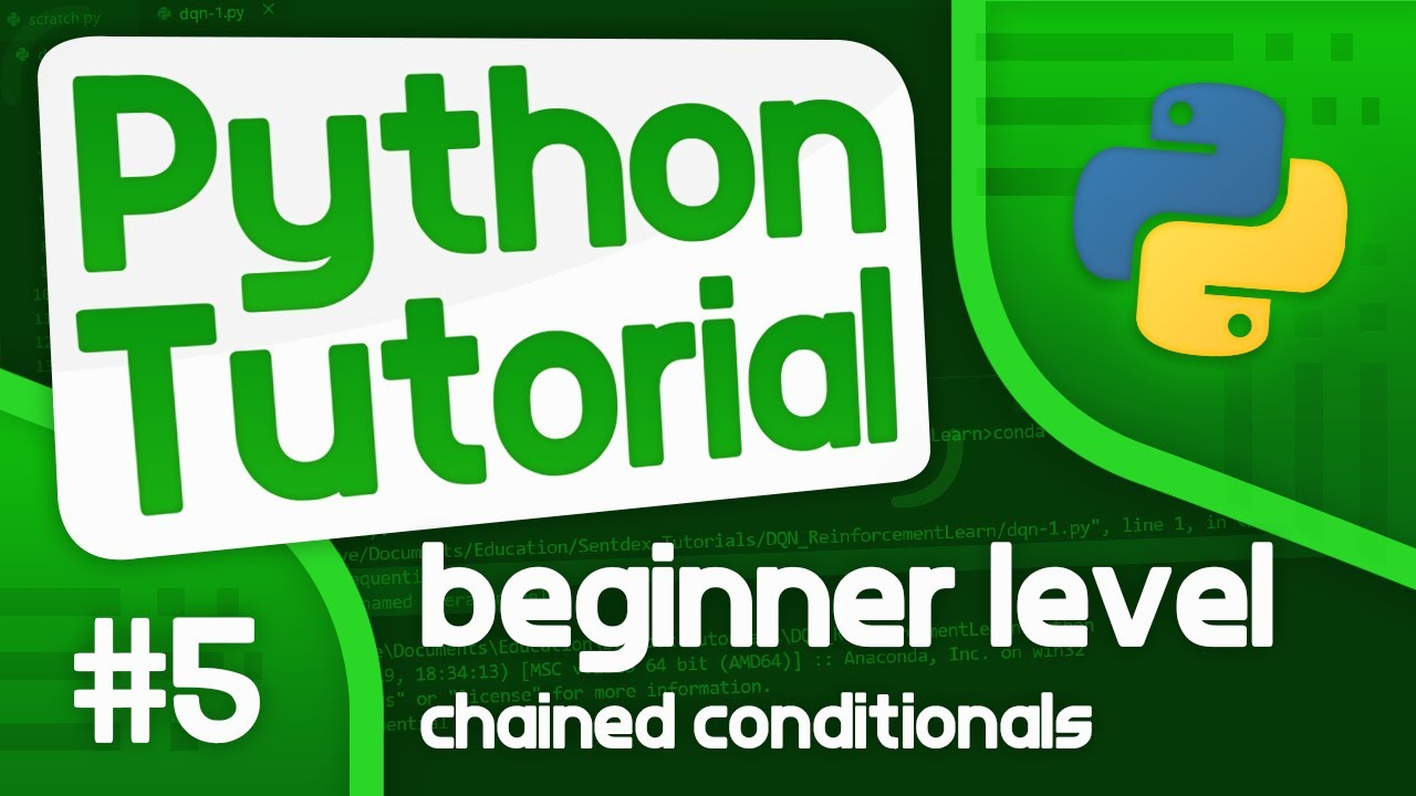 Python Programming Tutorial #5 - Chained Conditionals and Nested Statements