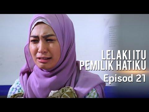 Akasia | Lelaki Itu Pemilik Hatiku | Episod 21