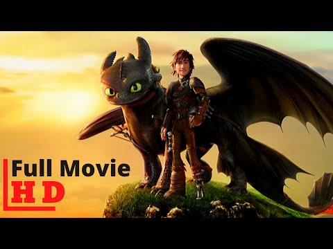 How To Train Your Dragon 3 The Hidden World Full Movie