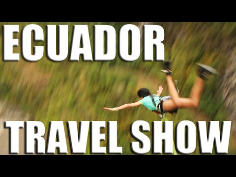 ECUADOR TRAVEL SHOW | Top Adventures in South America