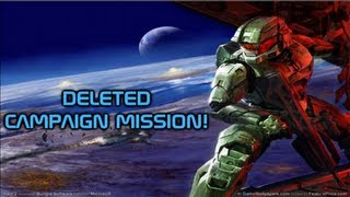 Halo 2 Deleted Campaign Mission