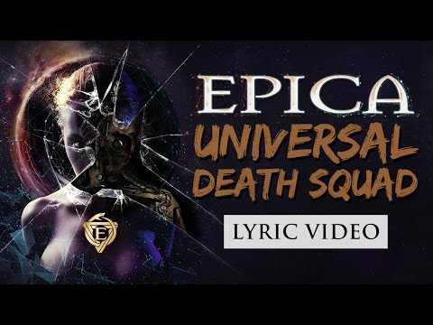 EPICA – Universal Death Squad (OFFICIAL LYRIC VIDEO)