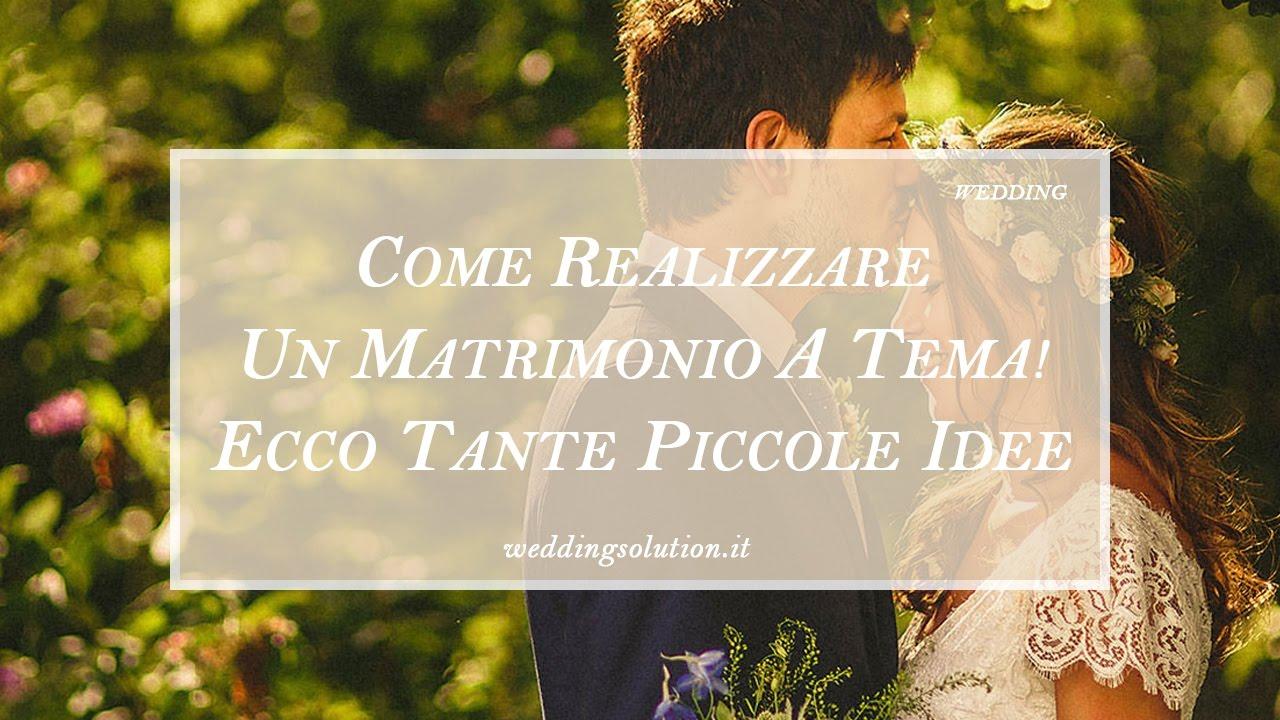 Matrimonio Tema Amalfi : Come realizzare un matrimonio a tema ecco tante piccole