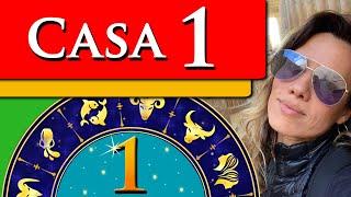 CASA 1 ASTROLOGIA - CASA UM NO MAPA ASTRAL - POR PAULA PIRES