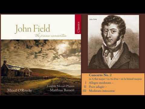 John Field: Piano Concerto No.2 in A flat major, H.31, Míċeál O'Rourke (piano)