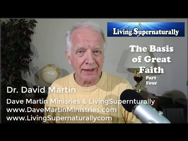 10-29-10 Basis of Great Faith Part 4