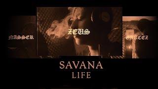 Zeus - Savana Life ft. Nasser, Garcez (Prod.Pig)