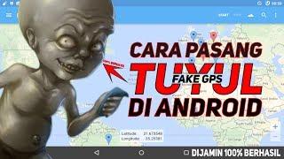 Cara Pasang TUYUL (Fake Gps) Di Android 100% BERHASIL