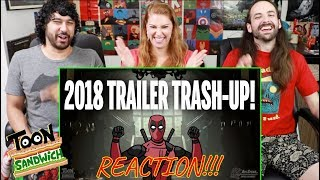 2018 TRAILER TRASH-UP! - TOON SANDWICH - REACTION!!!