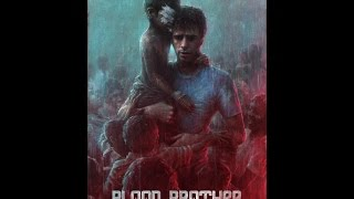 Кровный брат / Blood Brother / 2013 /