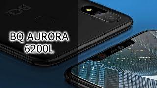 ОБЗОР ФЛАГМАНА | BQ Aurora 6200L